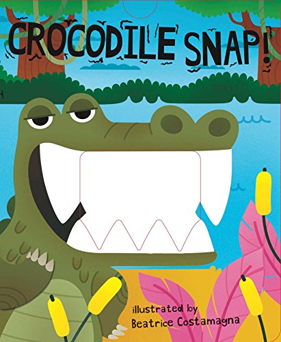 Crocodile Snap   Crunchy Board Books