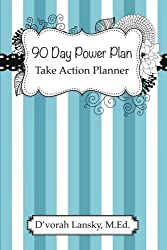 90 Day Power Plan: Take Action Planner