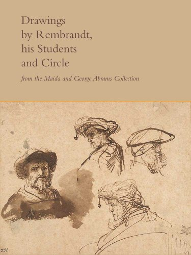 Drawings by Rembrandt, His Students, and Circle from the Maida and George Abrams Collection -