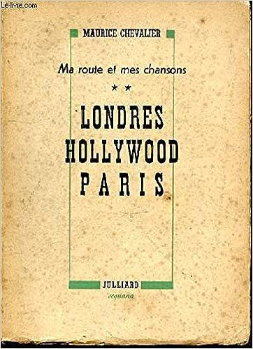 Amazon Fr Ma Route Et Mes Chansons Tome 2 Londres