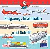 LESEMAUS, Band 153: Flugzeug, Eisenbahn und Schiff