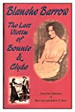 img - for Blanche Barrow, the Last Victim of Bonnie and Clyde book / textbook / text book
