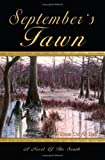 September's Fawn: A Novel of the South, William Culyer Hall, 141078441X