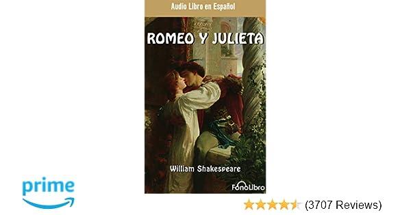 Romeo y Julieta (Romeo and Juliet) (Spanish Edition): William Shakespeare, Full Cast: 9781543675573: Amazon.com: Books