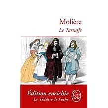 Le Tartuffe (Classiques) (French Edition)