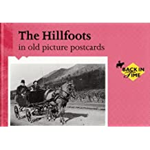 Hillfoots, The, in Old Picture Postcards