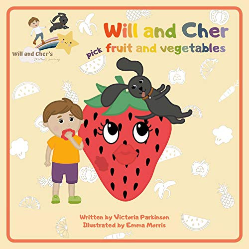 Will and Cher pick Fruit and Vegetables