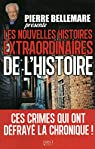 Pierre Bellemare présente les nouvelles histoires extraordinaires de l'Histoire par Bellemare