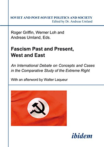 Fascism Past and Present, West and East – An International Debate on Concepts and Cases in the Comparative Study of the Extreme Right