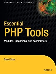 Essential PHP Tools: Modules, Extensions, and Accelerators