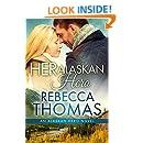 Her Alaskan Hero (Alaskan Hero Book 2)