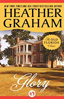 Glory (The Old Florida Series) by [Graham, Heather]