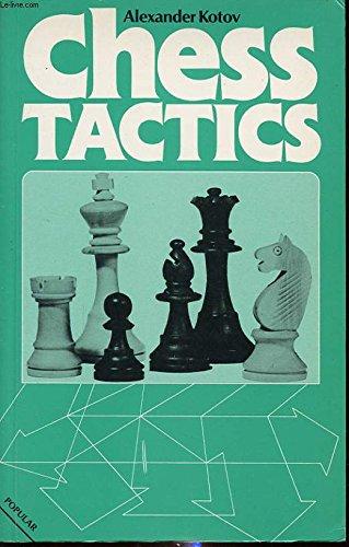 Chess Tactics (A Batsford Chess Book)