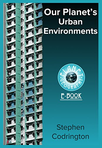Our planets urban environments planet geography book 3 kindle our planets urban environments planet geography book 3 by codrington stephen fandeluxe Choice Image