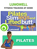 Pilates Slim Legs and Lifted Butt Workout - Lift your Glutes and Tone...