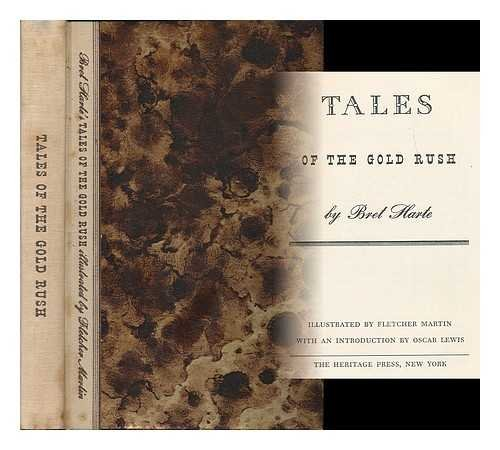 Bret Harte's Tales Of The Gold Rush