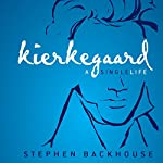 Kierkegaard: A Single Life | Stephen Backhouse