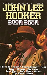 Boom Boom: The Best Of John Lee Hooker