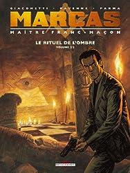 Marcas, maître franc-maçon T2 - Le Rituel de l'ombre 2