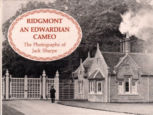 Edwardian Cameo - Ridgmont an Edwardian Cameo
