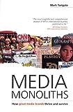 Media Monoliths, Mark Tungate, 0749441089