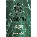 1, 2 & 3 John (College Press NIV Commentary)