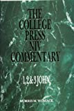 College Press NIV Commentary : 1,2, and 3 John, Womack, Morris, 089900640X