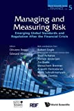 img - for Managing and Measuring Risk: Emerging Global Standards and Regulations After the Financial Crisis (World Scientific Series in Finance) book / textbook / text book