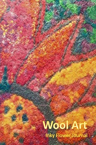 (Wool Art: Inky Flower Journal)