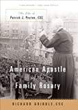 American Apostle of the Family Rosary, Richard Gribble, 082452621X