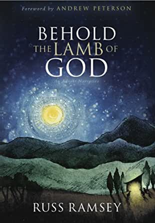 Behold the Lamb of God: An Advent Narrative - Kindle ...