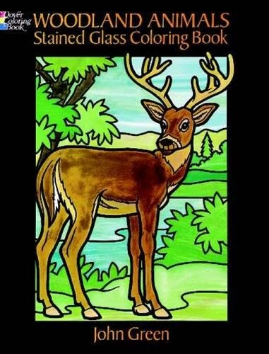 Woodland Animals Stained Glass Coloring Book (Dover Nature Stained Glass Coloring - Stained Animals Glass