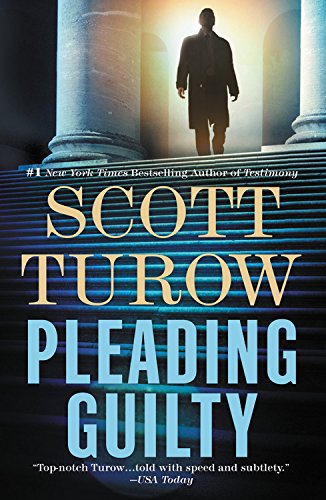 Pleading Guilty by Scott Turow