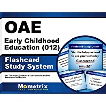 OAE Early Childhood Education (012) Flashcard Study System: OAE Test Practice Questions & Exam Review for the...