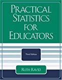 Practical Statistics for Educators, Ruth Ravid, 0761831827