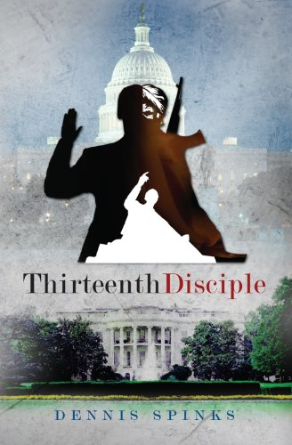 Ebook cover from Thirteenth Disciple by Dennis  Spinks