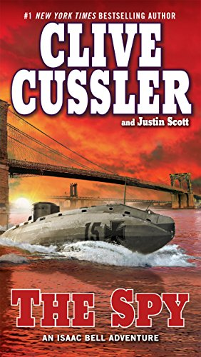 The Spy by Clive Cussler and Justin Scott