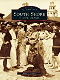South Shore, Rhode Island (Images of America) offers