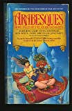 img - for Arabesques: More Tales of the Arabian Nights book / textbook / text book