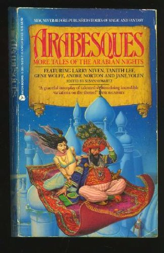 Arabesques: More Tales of the Arabian Nights