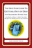 The Best Ever Guide to Getting Out of Debt for Blackburn Rovers Fans, Mark Young, 1492381012