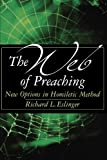 The Web of Preaching: New Options In Homiletic Method