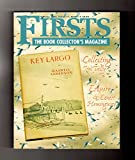 Firsts - The Book Collectors Magazine. February, 2001. Key Largo; Collecting Jim Tully; Esquire Magazine; Arnold Gingrich & Ernest Hemingway; John McPhee