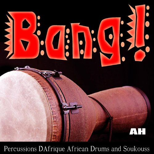 Percussions D'afrique: African Drums and Soukouss
