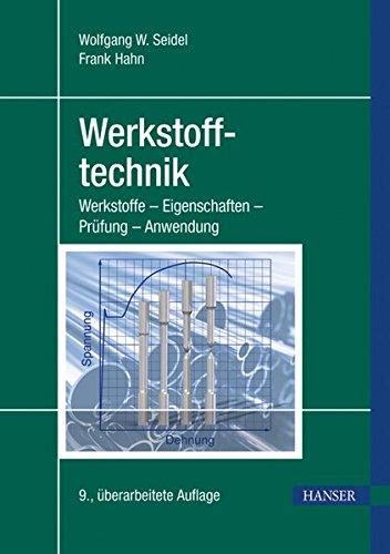 werkstofftechnik-werkstoffe-eigenschaften-prfung-anwendung