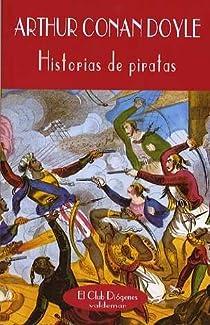 Historias de piratas par Conan Doyle