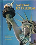 Gateway to Freedom, Jim Hargrove, 0516032968