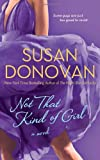 Front cover for the book Not That Kind of Girl by Susan Donovan