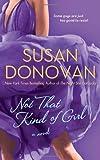 Not That Kind of Girl, Susan Donovan, 031236606X