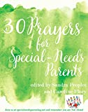 30 Prayers for Special-Needs Parents